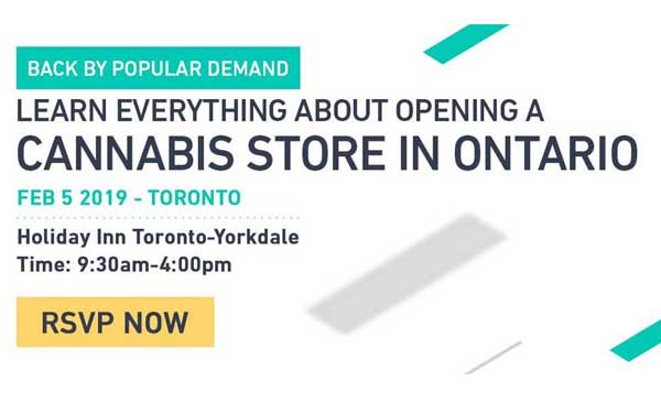 February 5th 2019 – Learn Everything About Opening A Cannabis Store In Ontario