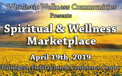 April 19th 2019 – Burlington Spiritual & Wellness Marketplace!